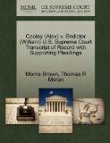 Cooley (Alex) v. Endictor (William) U.S. Supreme Court Transcript of Record with Supporting ...