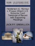 Henderson (C. Murray) v. Progue (Albert) U.S. Supreme Court Transcript of Record with Suppor...
