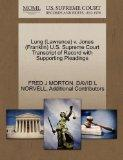 Lung (Lawrence) v. Jones (Franklin) U.S. Supreme Court Transcript of Record with Supporting ...