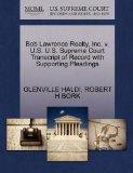 Bob Lawrence Realty, Inc. v. U.S. U.S. Supreme Court Transcript of Record with Supporting Pl...