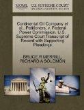 Continental Oil Company et al., Petitioners, v. Federal Power Commission. U.S. Supreme Court...