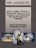 John B. Janigan, Petitioner, v. Frederick B. Taylor et al. U.S. Supreme Court Transcript of ...