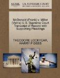 McDonald (Frank) v. Miller (Vetris) U.S. Supreme Court Transcript of Record with Supporting ...