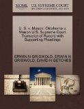 U. S. v. Mason: Oklahoma v. Mason U.S. Supreme Court Transcript of Record with Supporting Pl...