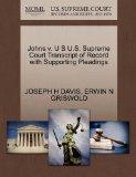 Johns v. U S U.S. Supreme Court Transcript of Record with Supporting Pleadings