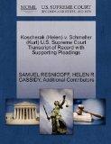 Koscherak (Helen) v. Schmeller (Kurt) U.S. Supreme Court Transcript of Record with Supportin...