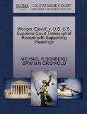 Wenger (David) v. U.S. U.S. Supreme Court Transcript of Record with Supporting Pleadings