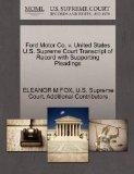 Ford Motor Co. v. United States U.S. Supreme Court Transcript of Record with Supporting Plea...