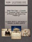 Teitel Film Corp. v. Cusack U.S. Supreme Court Transcript of Record with Supporting Pleadings