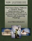 Paul Vonzo Brady, Petitioner, v. David N. Myers, Superintendent, State Correctional Institut...
