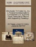 Winchester TV Cable Co., Inc. v. Federal Communications Commission U.S. Supreme Court Transc...