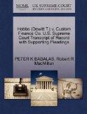 Hobbs (Dewitt T.) v. Custom Finance Co. U.S. Supreme Court Transcript of Record with Support...