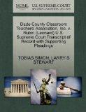 Dade County Classroom Teachers' Association, Inc. v. Rubin (Leonard) U.S. Supreme Court Tran...