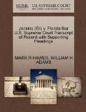 Jenkins (Eli) v. Florida Bar U.S. Supreme Court Transcript of Record with Supporting Pleadings