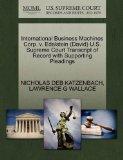 International Business Machines Corp. v. Edelstein (David) U.S. Supreme Court Transcript of ...