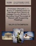 Thompson (Margret E.) v. Board of Commissioners of Oak Brook Park District of Dupage County,...