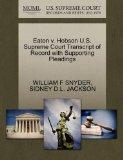 Eaton v. Hobson U.S. Supreme Court Transcript of Record with Supporting Pleadings