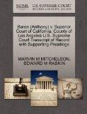 Baron (Anthony) v. Superior Court of California, County of Los Angeles U.S. Supreme Court Tr...