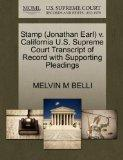Stamp (Jonathan Earl) v. California U.S. Supreme Court Transcript of Record with Supporting ...