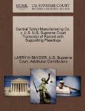 Central Tablet Manufacturing Co. v. U.S. U.S. Supreme Court Transcript of Record with Suppor...