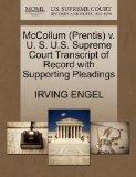 McCollum (Prentis) v. U. S. U.S. Supreme Court Transcript of Record with Supporting Pleadings