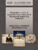 D'Angiolillo v. U S U.S. Supreme Court Transcript of Record with Supporting Pleadings