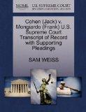 Cohen (Jack) v. Mongiardo (Frank) U.S. Supreme Court Transcript of Record with Supporting Pl...