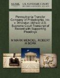 Pennsylvania Transfer Company of Philadelphia, Inc. v. Whinston (Alfred) U.S. Supreme Court ...