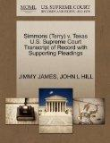 Simmons (Terry) v. Texas U.S. Supreme Court Transcript of Record with Supporting Pleadings