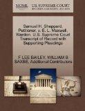 Samuel H. Sheppard, Petitioner, v. E. L. Maxwell, Warden. U.S. Supreme Court Transcript of R...