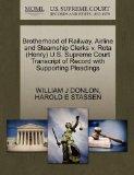 Brotherhood of Railway, Airline and Steamship Clerks v. Rota (Henry) U.S. Supreme Court Tran...