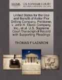 United States for the Use and Benefit of Keller Pier Drilling Company, Petitioner, v. John H...