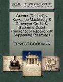 Warner (Donald) v. Kewanee Machinery & Conveyor Co. U.S. Supreme Court Transcript of Record ...