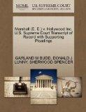 Marshall (E. E.) v. Hollywood Inc. U.S. Supreme Court Transcript of Record with Supporting P...
