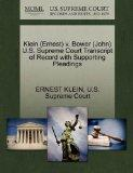 Klein (Ernest) v. Bower (John) U.S. Supreme Court Transcript of Record with Supporting Plead...