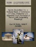 Sports Diversified, Inc. v. National Bank of Commerce of Tulsa, Oklahoma U.S. Supreme Court ...