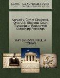 Norwell v. City of Cincinnati, Ohio U.S. Supreme Court Transcript of Record with Supporting ...