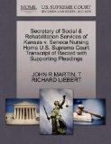Secretary of Social & Rehabilitation Services of Kansas v. Seneca Nursing Home U.S. Supreme ...