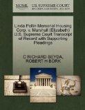 Linda Pollin Memorial Housing Corp. v. Marshall (Elizabeth) U.S. Supreme Court Transcript of...