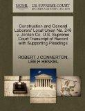 Construction and General Laborers' Local Union No. 246 v. Jordan Co. U.S. Supreme Court Tran...