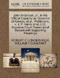John Anderson, Jr., in His Official Capacity as Governor of Kansas, et al., Petitioners, v. ...
