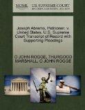 Joseph Abrams, Petitioner, v. United States. U.S. Supreme Court Transcript of Record with Su...