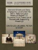 General Drivers and Dairy Employees, Local Union No. 563 v. National Labor Relations Board U...