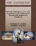 Brenner (George) v. U.S. U.S. Supreme Court Transcript of Record with Supporting Pleadings