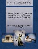 Rogers v. Paul U.S. Supreme Court Transcript of Record with Supporting Pleadings