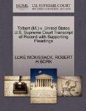 Tolbert (M.) v. United States U.S. Supreme Court Transcript of Record with Supporting Pleadings
