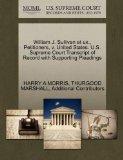 William J. Sullivan et ux., Petitioners, v. United States. U.S. Supreme Court Transcript of ...