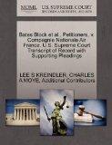 Bates Block et al., Petitioners, v. Compagnie Nationale Air France. U.S. Supreme Court Trans...