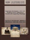 Caponigro (Armando) v. U.S. U.S. Supreme Court Transcript of Record with Supporting Pleadings