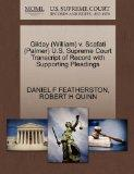 Gilday (William) v. Scafati (Palmer) U.S. Supreme Court Transcript of Record with Supporting...